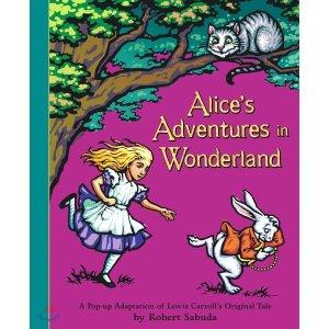 Alice s Adventures in Wonderland  Lewis Carroll  Robert Sabuda