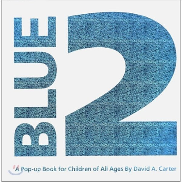 Blue 2 : A Pop-up Book for Children of All Ages  David A  Carter