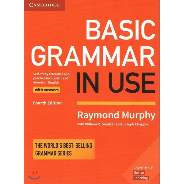 Basic Grammar in Use With Answers  4 E : Self-study Reference and Practice for Students of Amer...
