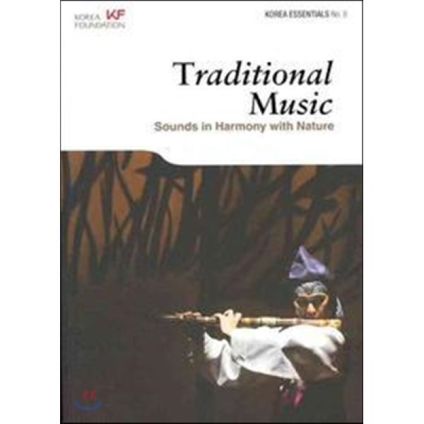 Traditional Music : Sounds in Harmony With Nature  편집부