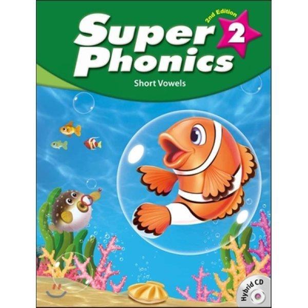 Super Phonics 2 : Student Book with hybrid CD  Robin Shin  Sue J  Shin