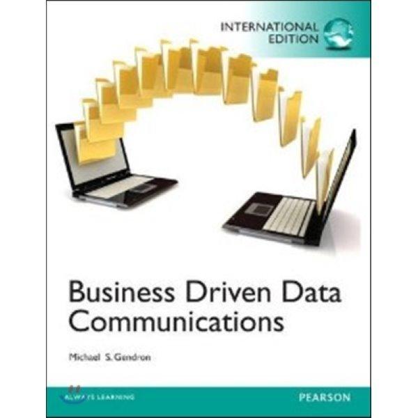 Business Driven Data Communications (IE)  Michael Gendron