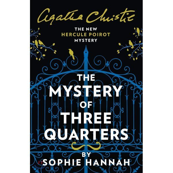The Mystery of Three Quarters  Sophie Hannah Agatha Christie