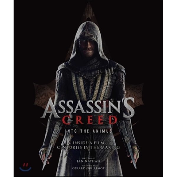The Art and Making of Assassin s Creed : Into the Animus : 어쌔신 크리드 공식 컨셉 아트북  Ian Na...