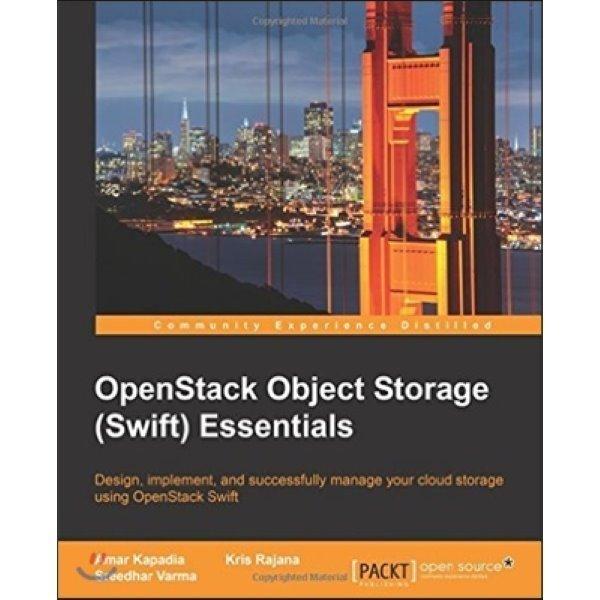 Openstack Object Storage (Swift) Essentials  Amar Kapadia