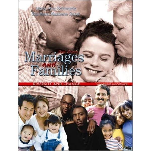 Marriages and Families : Diversity and Change  5 E  Mary Ann Schwartz  Barbara Scott