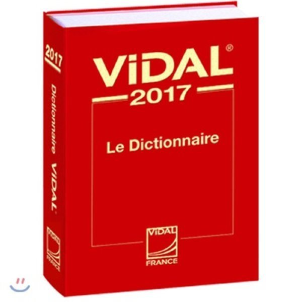 Le Dictionnaire Vidal 2017 French PDR Physician s Desk Reference  Vidal