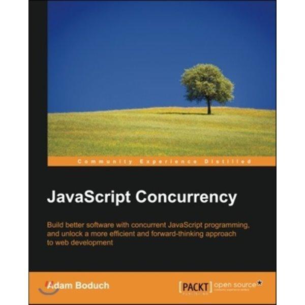 JavaScript Concurrency  Adam Boduch