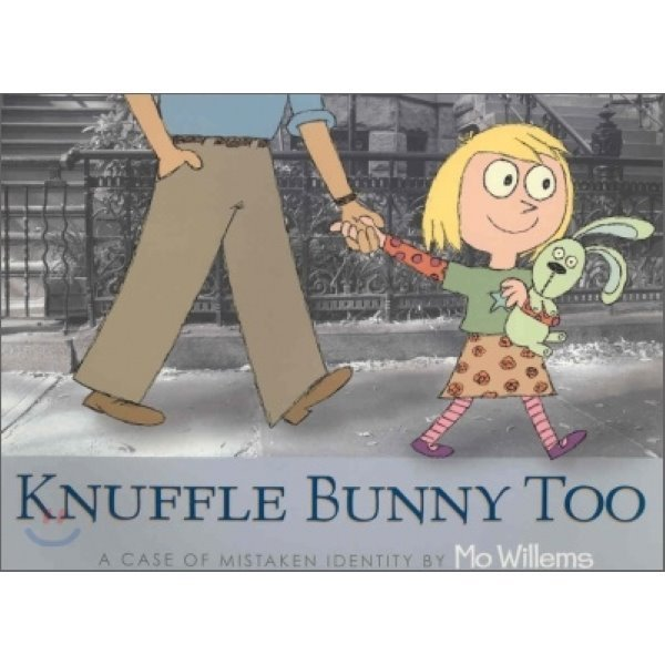 Knuffle Bunny Too  Mo Willems