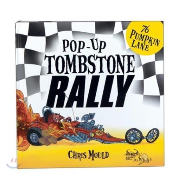 76 Pumpkin Lane : Pop-up Tombstone Rally  Chris Mould