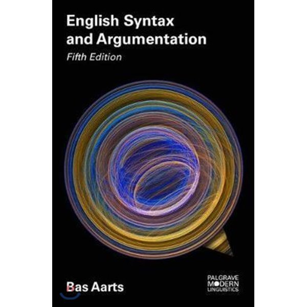 English Syntax and Argumentation  5 E  Aarts  Bas