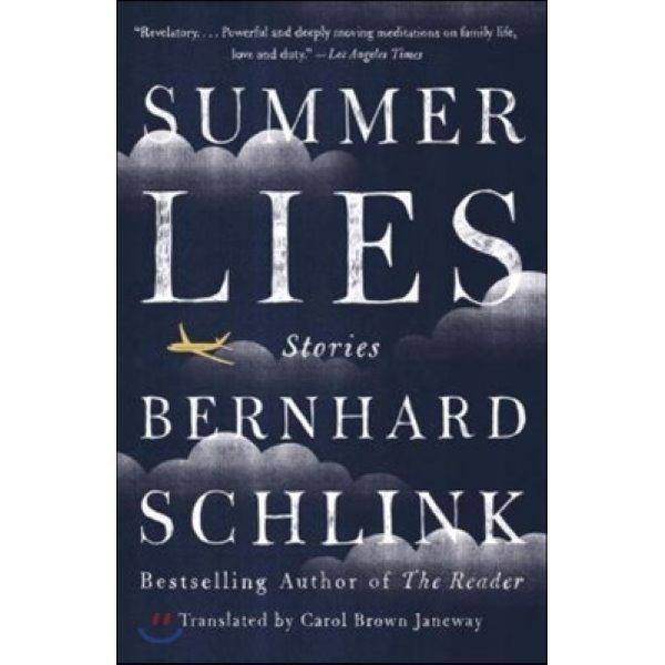 Summer Lies : Stories  Bernhard Schlink  Carol Brown Janeway