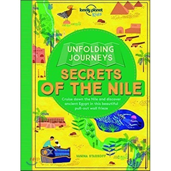 Unfolding Journeys - Secrets of the Nile  Lonely Planet Kids