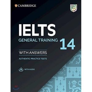 Cambridge IELTS 14 : General Training Student s Book with Answers  Cambridge University Press
