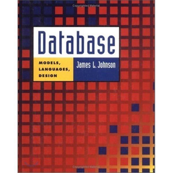 Database : Models  Languages  Design  James L  Johnson