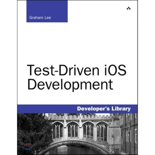 Test-driven Ios Development  Graham Lee