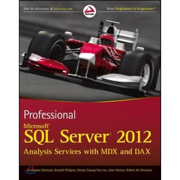 Professional Microsoft SQL Server 2012 Analysis Services with MDX and DAX  Sivakumar Harinath  Ro...