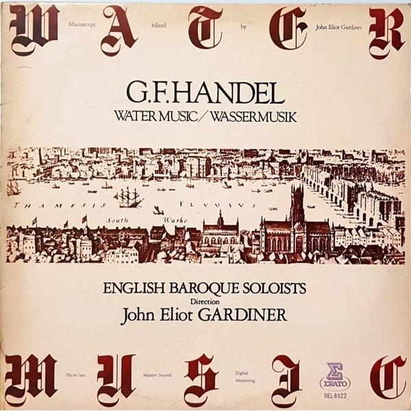 L4006- 클래식LP/ ENGLISH BAROQUE SOLOISTS/GARDINER (HANDEL; WATER MUSIC 수상음악)