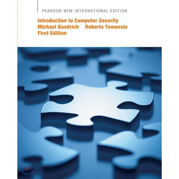 Introduction to Computer Security : Pearson New International Edition  Michael Goodrich  Roberto ...