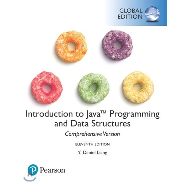 Introduction to Java Programming and Data Structures comprehensive version  11 E  Y  Daniel Liang