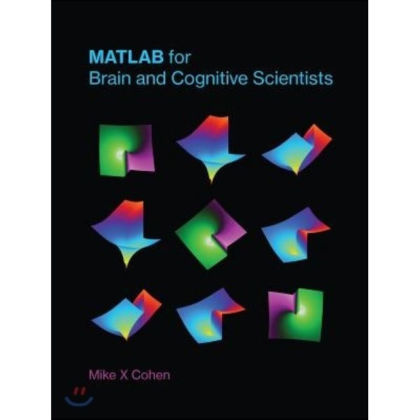 MATLAB for Brain and Cognitive Scientists  Cohen  Mike X