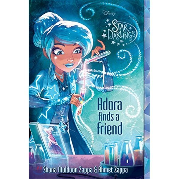 Star Darlings  10 : Adora Finds a Friend  Zappa  Shana Muldoon  Zappa  Ahmet  Rose  Zelda (CON)