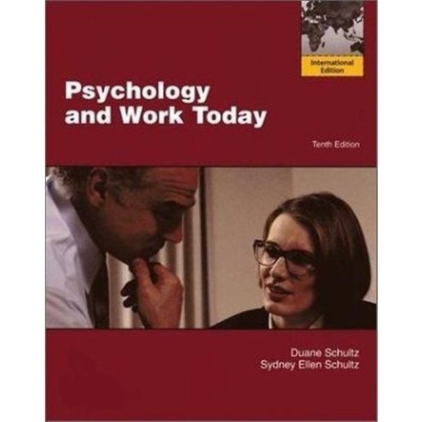 Psychology and Work Today (Paperback/10th Edition)