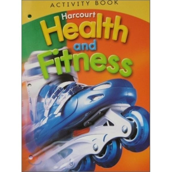 Harcourt Health and Fitness Grade 5 : Activity Book (2007)