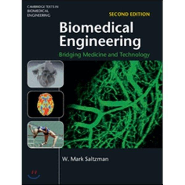 Biomedical Engineering  2 E : Bridging Medicine and Technology  W  Mark Saltzman