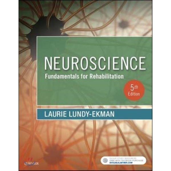 Neuroscience: Fundamentals for Rehabilitation : Fundamentals for Rehabilitation  Lundy-Ekman  L...