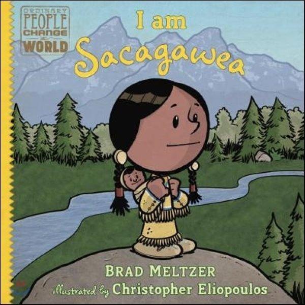 I Am Sacagawea  Meltzer  Brad  Eliopoulos  Christopher (ILT)