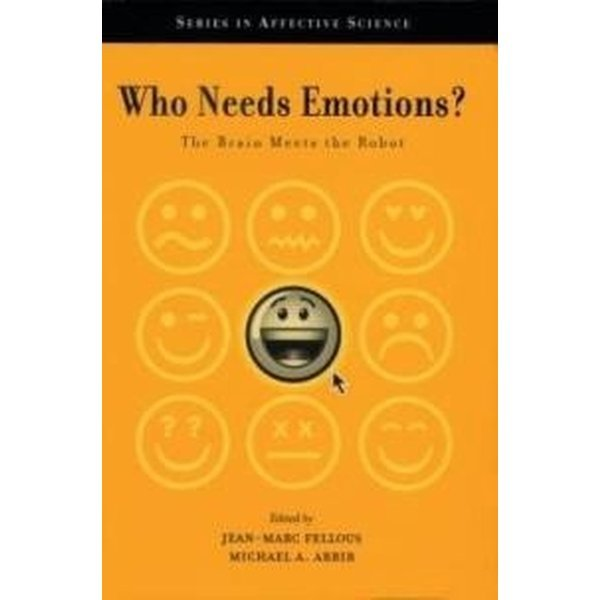 Who Needs Emotions  : The Brain Meets the Robot (H