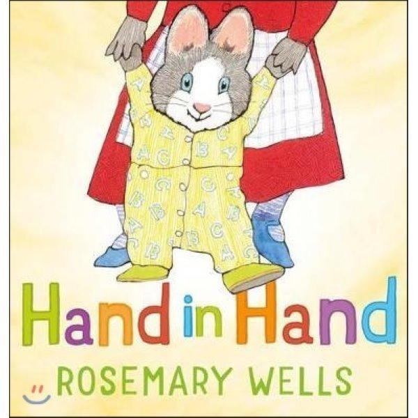 Hand in Hand  Rosemary Wells