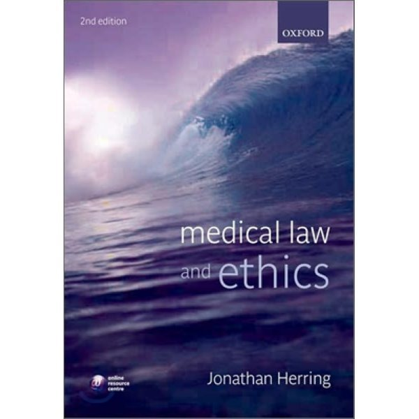 Medical Law and Ethics  2 E  Herring