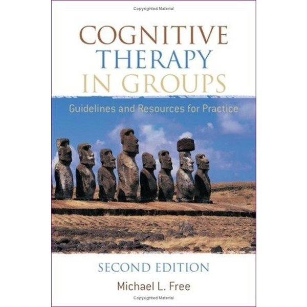Cognitive Therapy in Groups (Paperback/2nd Ed.)