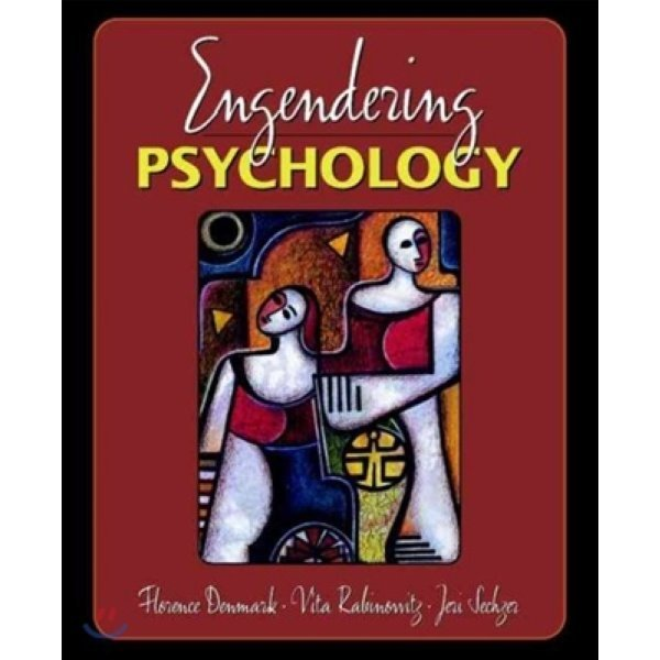 Engendering Psychology : Bringing Women Into Focus  Florence L  Denmark Vita Carulli Rabinowitz