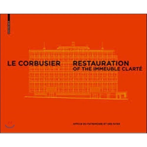 Corbusier   Pierre Jeanneret - Restoration of the Clarte Bui  Office Du Patrimoine Et Des Sites