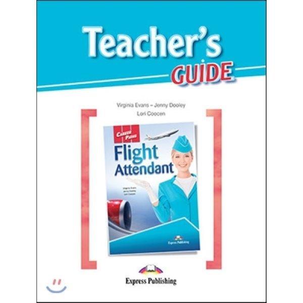 Career Paths: Flight Attendant Teacher s Guide  Virginia Evans  Jenny Dooley  Lori Coocen