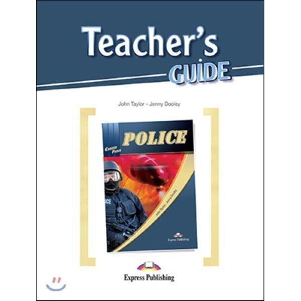 Career Paths: Police Teacher s Guide  John Taylor  Jenny Dooley