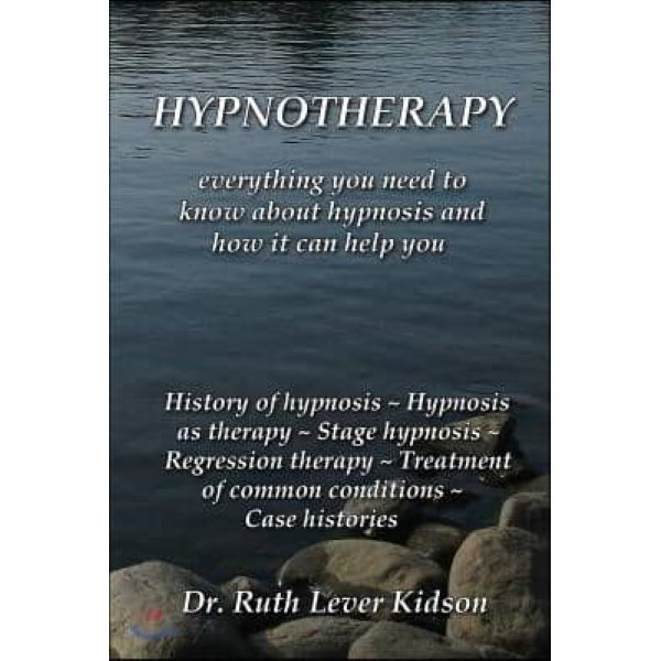 Hypnotherapy: Everything You Need to Know about Hypnosis and How It Can Help You  Lever Kidson...