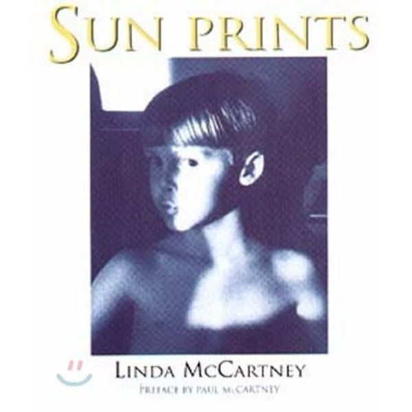 Sun Prints Linda Mccartney  Preface by Paul Mccartney