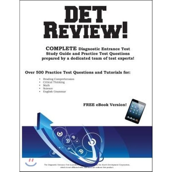 Det Review  Complete Diagnostic Entrance Test Study Guide and Practice Test Questions  Complete...