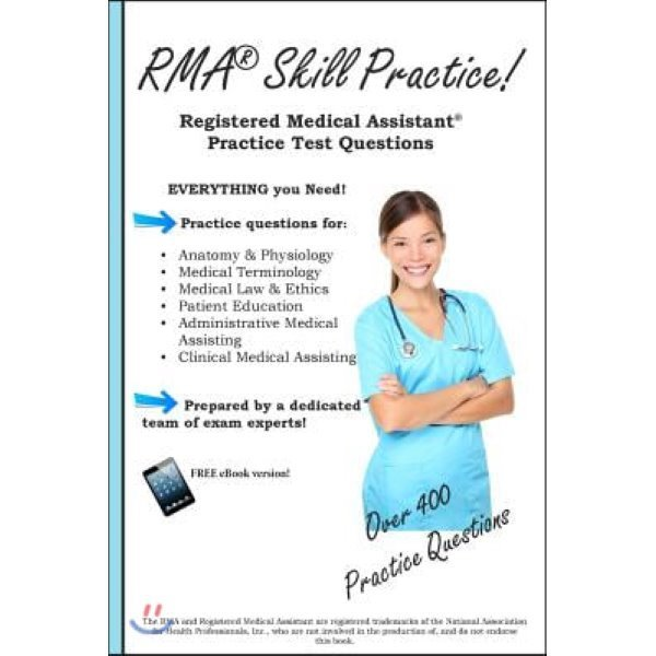 Rma Skill Practice: Registered Medical Assistant Practice Test Questions  Complete Test Prepara...