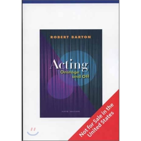 Acting : Onstage and Off  5 E  Robert Barton