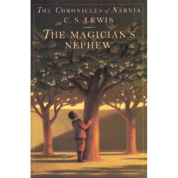 The Chronicles of Narnia Book 1 : The Magician s Nephew  C  S  Lewis  Pauline Baynes