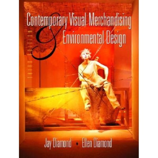 Contemporary Visual Merchandising and Environmental Design...