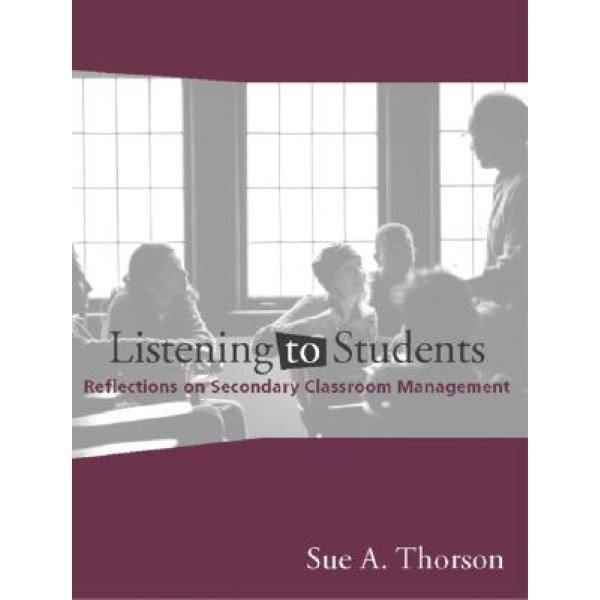Listening to Students: Reflections on Secondary Classroom Management...