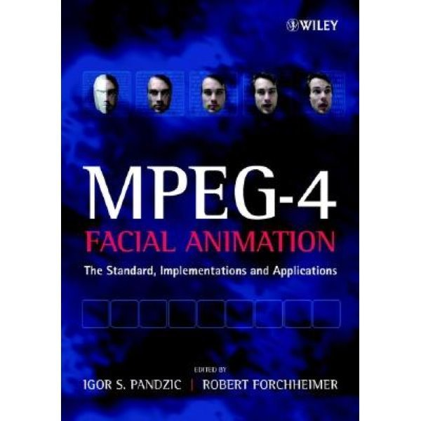 MPEG-4 Facial Animation: The Standard  Implementation and Applications...