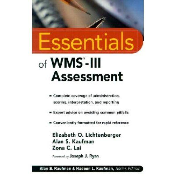 Essentials of Wms-III Assessment...