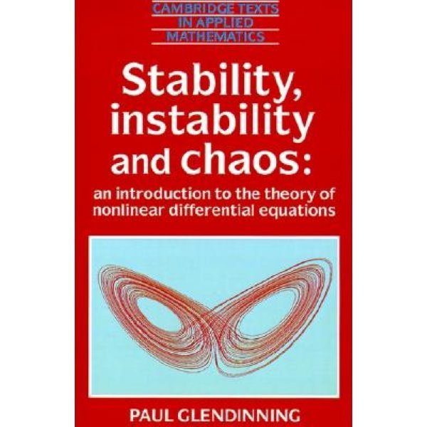 Stability  Instability and Chaos : An Introduction to the Theory of Nonlinear Differential Equa...